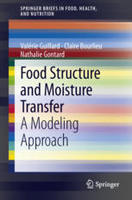 Food structure and moisture transfer: A modeling approach, Ed. Springer
