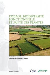 couverture ouvrage « Paysage, biodiversité fonctionnelle et santé des plantes »