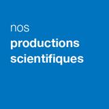 Nos productions scientifiques