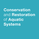 Conservation and Restoration of Aquatic Systems