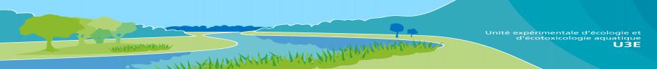 Bienvenue à l'unité expérimentale d'écologie et d'écotoxicologie aquatique U3E